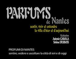 Parfums de Nantes (Profumi di Nantes)