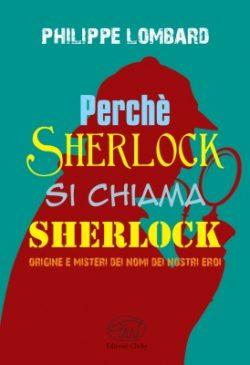 Perché Sherlock si chiama Sherlock